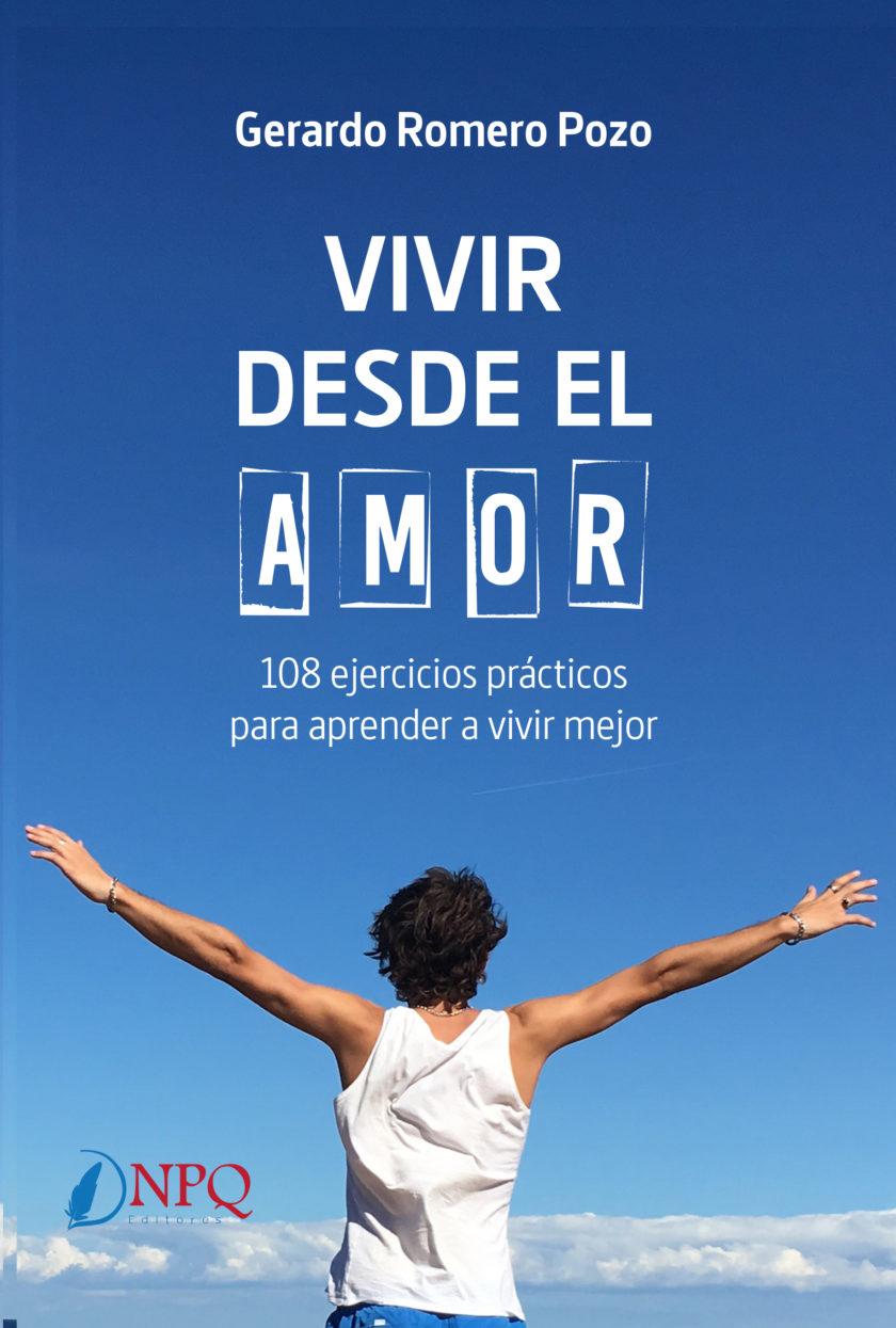 Vivir desde el Amor - Gerardo Romero